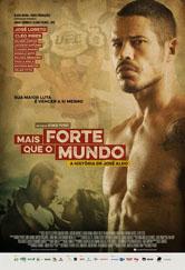 Poster do filme Mais Forte que o Mundo - A História de José Aldo