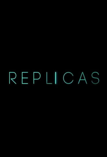 Assistir Replicas 2019 Torrent Dublado 720p 1080p Online