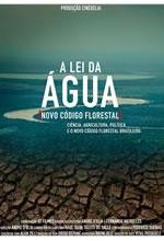 Poster do filme A Lei da Água - Novo Código Florestal