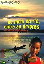 No Meio do Rio, Entre as Árvores