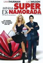 Poster do filme Minha Super Ex-Namorada
