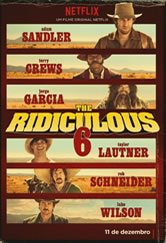 Poster do filme The Ridiculous 6
