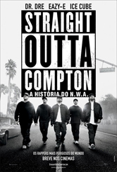 Poster do filme Straight Outta Compton - A História do N.W.A.
