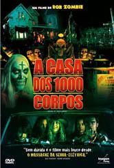 Poster do filme A Casa dos 1000 Corpos