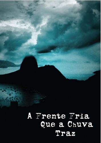Imagem 2 do filme A Frente Fria que a Chuva Traz