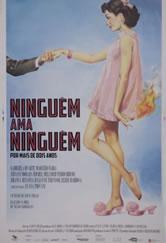 Poster do filme Ninguém Ama Ninguém... Por Mais de Dois Anos