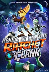 Poster do filme Heróis da Galáxia: Ratchet e Clank
