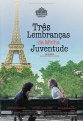 Poster do filme Três Lembranças da Minha Juventude