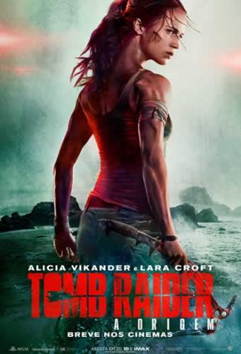 Poster do filme Tomb Raider: A Origem