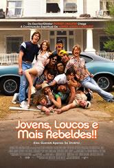 Poster do filme Jovens, Loucos e Mais Rebeldes