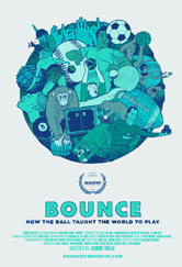 Poster do filme Bounce: How the Ball Taught the World to Play