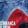 Imagem 4 do filme A Vizinhança do Tigre