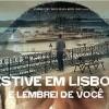 Imagem 1 do filme Estive em Lisboa e Lembrei de Você