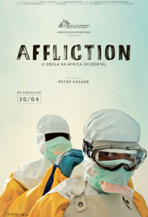 Poster do filme Affliction – O Ebola na África Ocidental
