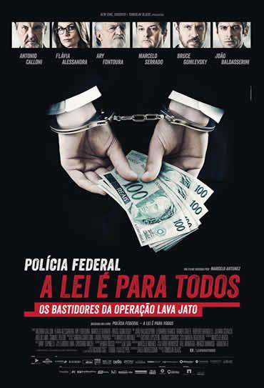 Poster do filme Polícia Federal - A Lei É Para Todos
