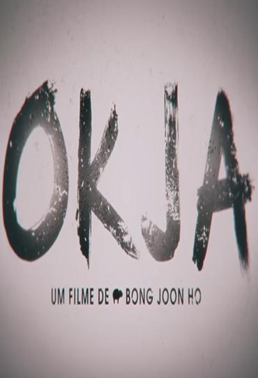 Capa OKJA Torrent Dublado 720p 1080p 5.1 Baixar