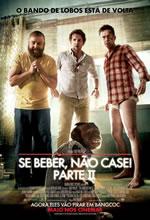 Poster do filme Se Beber, Não Case! Parte II