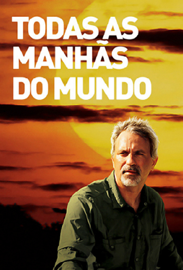 Capa Todas as Manhãs do Mundo Torrent 720p 1080p Nacional Baixar