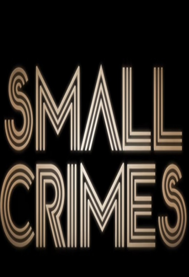 Poster do filme Small Crimes