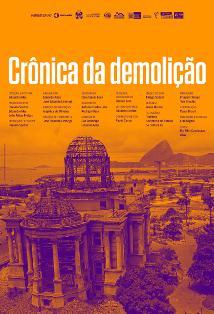 Imagem 1 do filme Crônica da Demolição