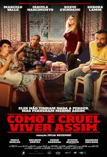 Assistir Como É Cruel Viver Assim 2018 Torrent Nacional 720p 1080p Online
