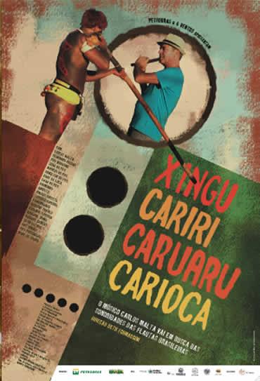 Poster do filme Xingu Cariri Caruaru Carioca