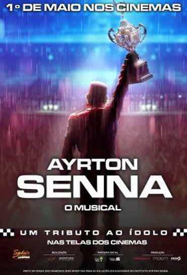 Poster do filme Ayrton Senna - O Musical