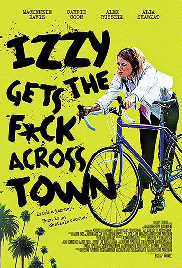 Poster do filme Izzy Gets the Fuck Across Town