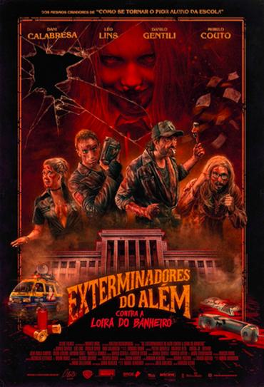 Poster do filme Os Exterminadores do Além Contra a Loira do Banheiro