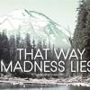 Imagem 1 do filme That Way Madness Lies...