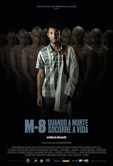 Poster do filme M8 - Quando a Morte Socorre a Vida