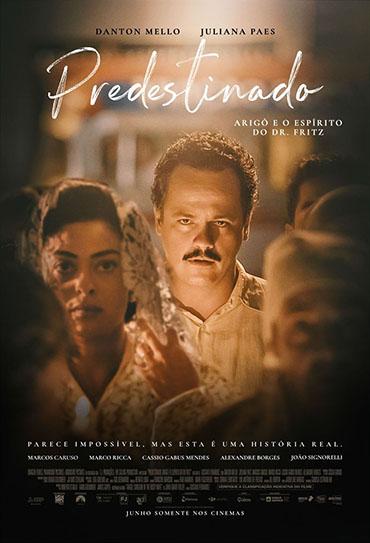 Poster do filme Predestinado: Arigó e o Espírito do Dr. Fritz