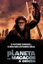 Poster do filme Planeta dos Macacos: A Origem
