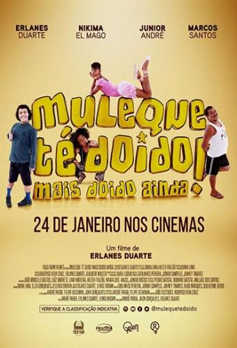 Poster do filme Muleque Té Doido! Mais Doido Ainda!
