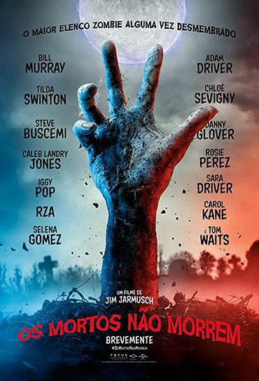 Poster do filme Os Mortos Não Morrem