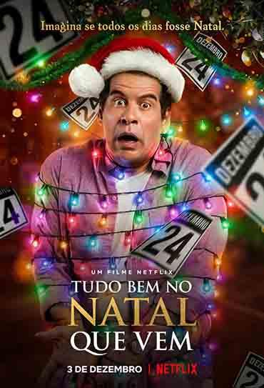 Poster do filme Tudo Bem no Natal que Vem