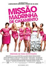 Poster do filme Missão Madrinha de Casamento