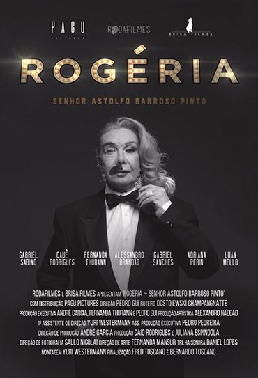 Poster do filme Rogéria, Senhor Astolfo Barroso Pinto