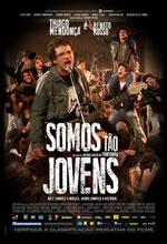 Poster do filme Somos Tão Jovens