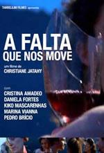 Poster do filme A Falta que Nos Move