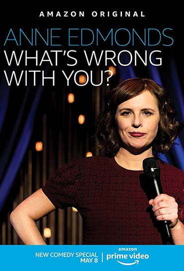 Poster do filme Anne Edmonds: What's Wrong with You?