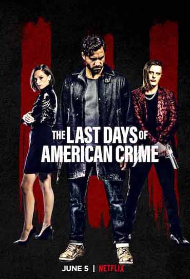 Poster do filme The Last Days of American Crime
