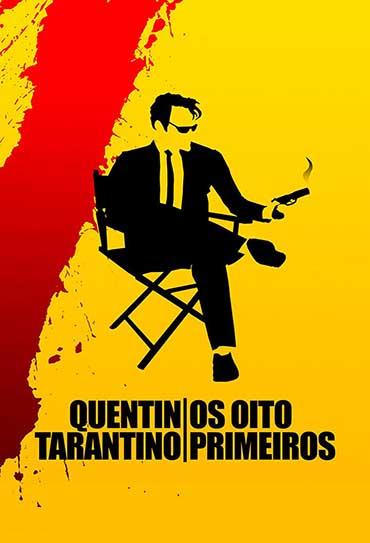 Quentin Tarantino: Os Oito Primeiros
