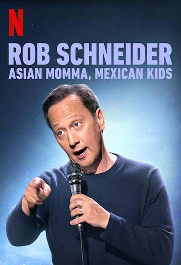 Poster do filme Rob Schneider: Asian Momma, Mexican Kids