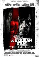 Poster do filme A Serbian Film - Terror Sem Limites