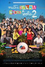 Poster do filme Muita Calma Nessa Hora 2