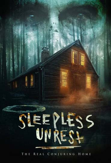 Sleepless Unrest: The Real Conjuring Home
