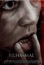 Poster do filme Filha do Mal