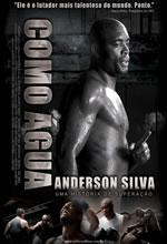 Poster do filme Anderson Silva: Como Água