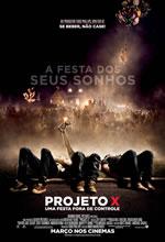 Poster do filme Projeto X - Uma Festa Fora de Controle